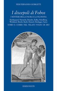 Libro I discepoli di Fobos. I sentieri della paura e la filosofia P. Fernando Giorgetti