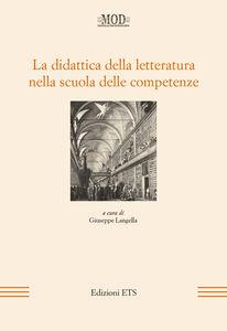 Libro La didattica della letteratura nella scuola delle competenze