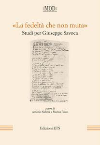 «La fedeltà che non muta». Studi per Giuseppe Savoca