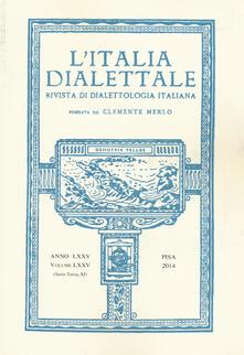 L Italia dialettale. Rivista di dialettologia italiana. Vol. 75.pdf