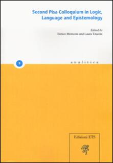 Second Pisa colloquium in logic, language and epistemology - copertina