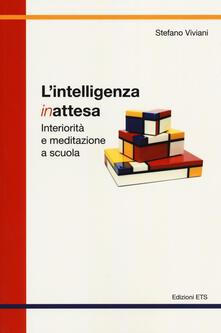 Lpgcsostenible.es L' intelligenza inattesa. Interiorità e meditazione a scuola Image