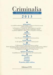 Criminalia. Annuario di scienze penalistiche (2013). Vol. 8