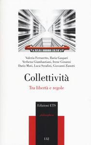 Libro Collettività. Tra libertà e regole