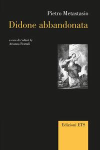 Libro Didone abbandonata. Ediz. italiana e inglese Pietro Metastasio
