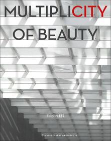 Multiplicity of beauty. Ediz. italiana - Claudio Nardi - copertina