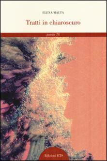 Tratti in chiaroscuro - Elena Malta - copertina