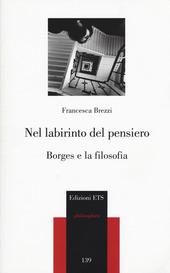 Nel labirinto del pensiero. Borges e la filosofia