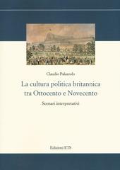 La cultura politica britannica tra Ottocento e Novecento. Scenari interpretativi