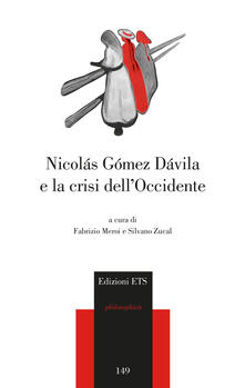 Nicolas Gomez Davila e la crisi dell'occidente - copertina