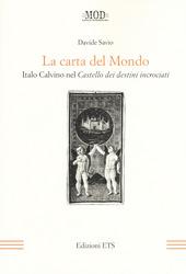 La carta del mondo. Italo Calvino nel Castello dei destini incrociati
