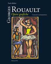 Georges Rouault. Opere grafiche. Catalogo iconografico