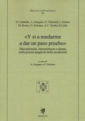 Y si a mudarme a dar un paso pruebo. Discontinuità, intermittenze e durate nella poesia spagnola della modernità