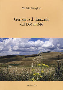 Genzano di Lucania dal 1333 al 1616