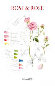 Rose & rose. Ediz. a colori - copertina