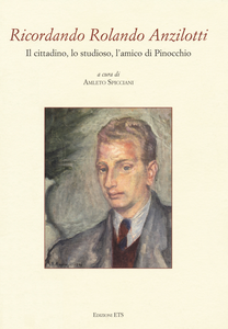 Libro Ricordando Rolando Anzilotti. Il cittadino, lo studioso, l'amico di Pinocchio