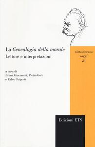 Libro La genealogia della morale. Letture e interpretazioni
