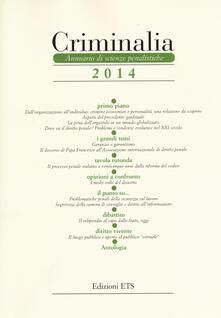 Criminalia. Annuario di scienze penalistiche (2014) - copertina