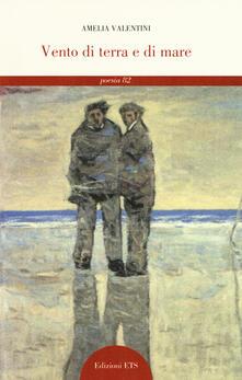 Vento di terra e di mare - Amelia Valentini - copertina
