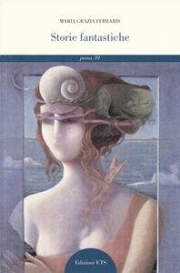 Libro Storie fantastiche M. Grazia Ferraris