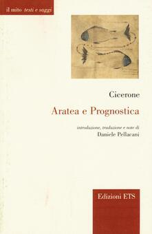 Aratea e Prognostica. Testo e latino a fronte - Marco Tullio Cicerone - copertina