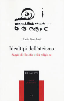 Idealtipi dellateismo. Saggio di filosofia della religione.pdf