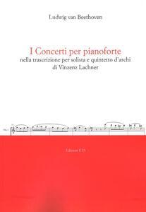 I concerti per pianoforte nella trascrizione per solista e quintetto d'archi di Vincenz Lachner