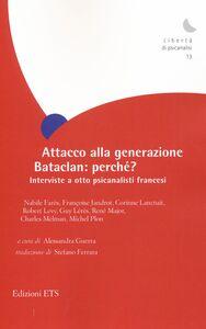 Libro Attacco alla generazione Bataclan: perché? Interviste a otto psicanalisti francesi