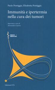 Foto Cover di Immunità e ipertemia nella cura dei tumori, Libro di AA.VV edito da ETS