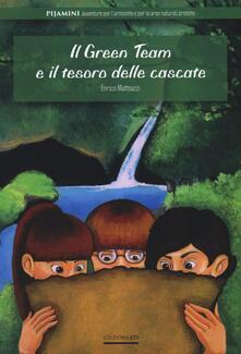 Il green team e il tesoro delle cascate - Enrico Matteazzi - copertina