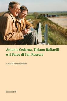 Antonio Cederna, Tiziano Raffaelli e il parco di San Rossore - copertina