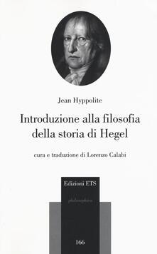 Grandtoureventi.it Introduzione alla filosofia della storia di Hegel Image
