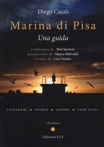 Marina di Pisa. Una guida