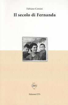 Il secolo di Fernanda - Fabiano Corsini - copertina