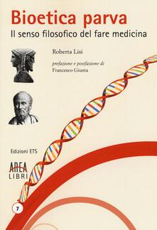Voluntariadobaleares2014.es Bioetica parva. Il senso filosofico del fare medicina Image