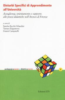 Disturbi specifici di apprendimento alluniversità. Accoglienza, orientamento e supporto alle prassi didattiche nellAteneo di Firenze.pdf