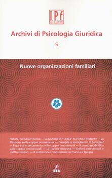 Tegliowinterrun.it Archivi di psicologia giuridica. Vol. 5: Nuove organizzazioni. Image