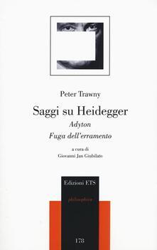 Listadelpopolo.it Saggi su Heidegger. Adyton. Fuga dall'erramento Image