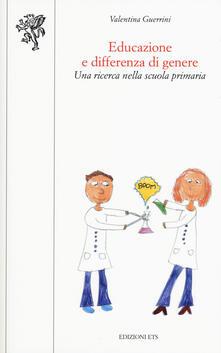 Educazione e differenza di genere. Una ricerca nella scuola primaria.pdf