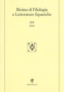 Rivista di filologia e letterature ispaniche. Ediz. spagnola (2016). Vol. 19 - copertina