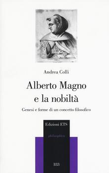 Recuperandoiltempo.it Alberto Magno e la nobiltà. Genesi e forme di un concetto filosofico Image