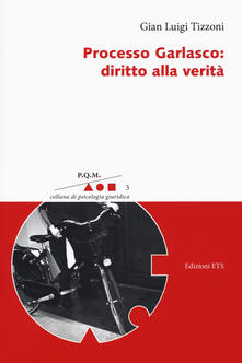 Processo Garlasco. Diritto alla verità.pdf