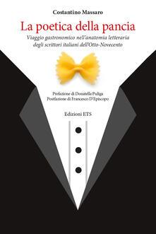 Festivalshakespeare.it La poetica della pancia. Viaggio gastronomico nell'anatomia letteraria degli scrittori italiani dell'Otto-Novecento Image