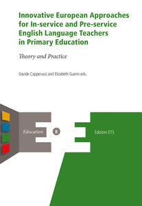 Innovative european approaches for in-service and pre-service english language teachers in primary education. Theory and practice