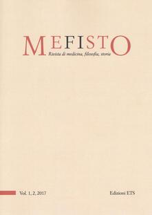 Mefisto. Rivista di medicina, filosofia, storia (2017). Vol. 1-2.pdf