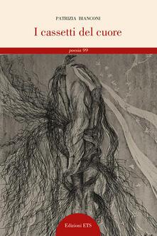 I cassetti del cuore - Patrizia Bianconi - copertina