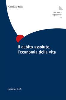 Grandtoureventi.it Il debito assoluto, l'economia della vita Image