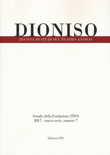Camfeed.it Dioniso. Rivista di studi sul teatro antico (2017). Vol. 7 Image