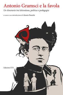 Winniearcher.com Antonio Gramsci e la favola. Un itinerario tra letteratura, politica e pedagogia Image