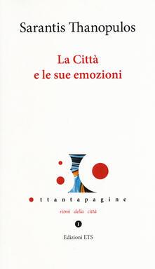 La città e le sue emozioni - Sarantis Thanopulos - copertina
